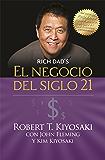 El negocio del siglo 21 (Padre Rico): Con John Fleming y Kim Kiyosaki (Spanish Edition)