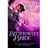 The Bittersweet Bride (Advertisements for Love Book 1)
