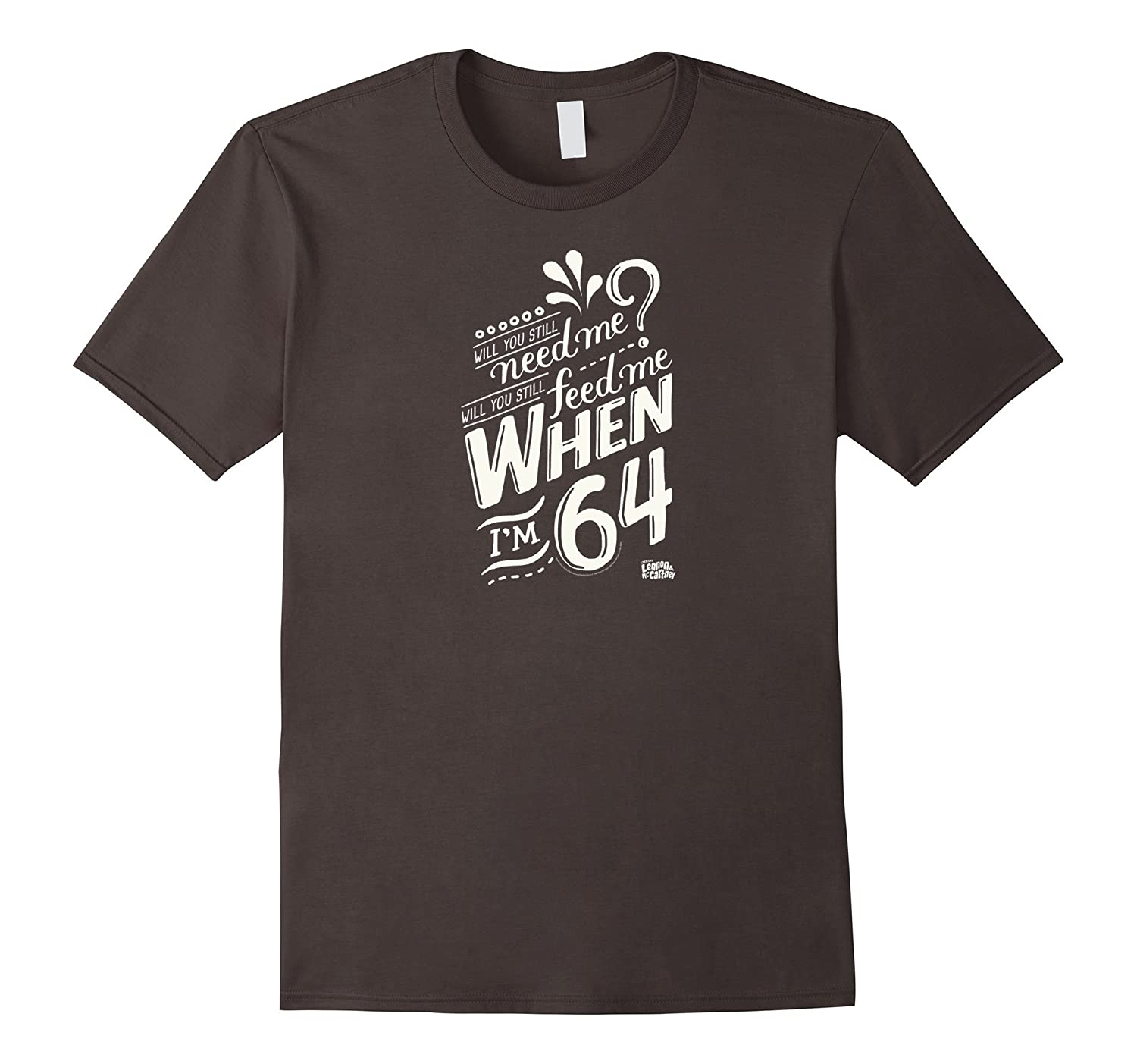 Lyrics by Lennon and McCartney - When I'm 64 T-Shirt-fa