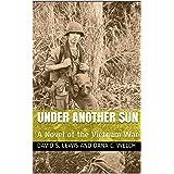 Under Another Sun: A Novel of the Vietnam War