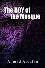 The Boy of the Mosque Kindle Edition