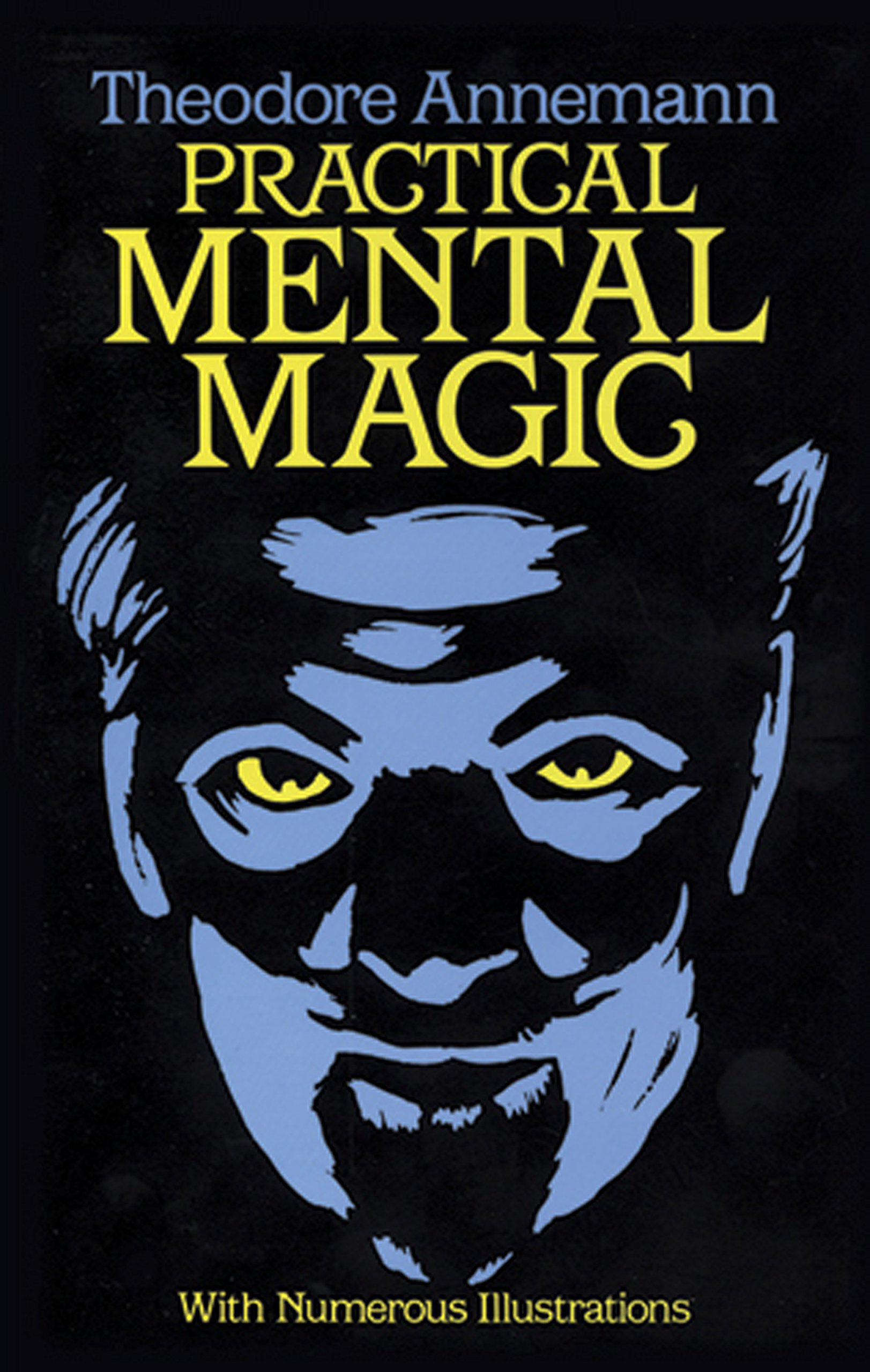 Practical Mental Magic by Theodore Anneman