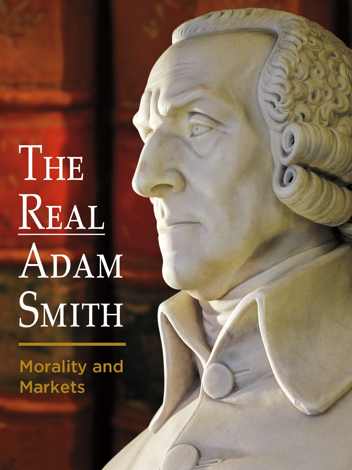The Real Adam Smith: Morality and Markets on Amazon Prime Video UK