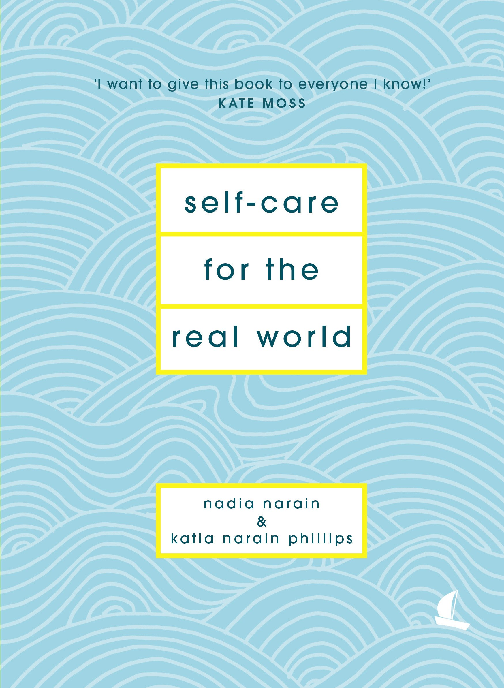 Self care for the real world amazon nadia narain katia self care for the real world amazon nadia narain katia narain phillips 9781786331120 books solutioingenieria Image collections