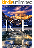 Ice (The Wintering Book 1)