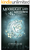 Moonlight And Midtown: Fairy Tales of the Magicorum Novella 1.5