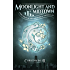 Moonlight And Midtown: Fairy Tales of the Magicorum Book 1.5