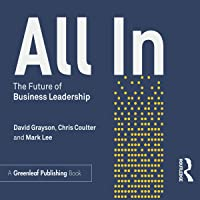 All In: The Future of Business Leadership