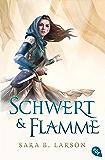 Schwert & Flamme (Die Schwertkämpfer-Reihe 3) (German Edition)