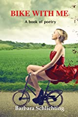 Bike With Me: A book of poetry Kindle Edition