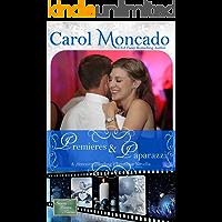 Premieres & Paparazzi: A Contemporary Christian Romance (Serenity Landing Teachers Book 3)