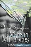 The Monet Murders: The Art of Murder 2: Volume 2