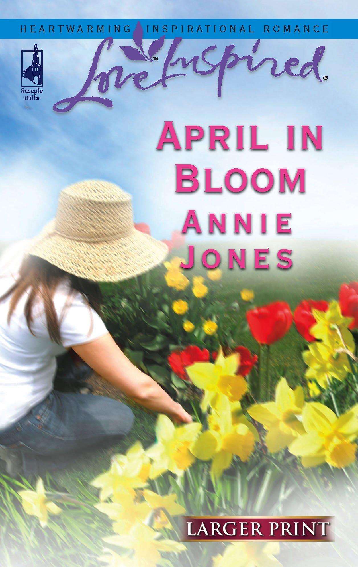 April in Bloom (Larger Print Love Inspired #343) ebook