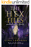 The Hex Files: Wicked Never Sleeps (Mysteries from the Sixth Borough Book 1)
