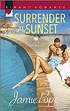 Surrender at Sunset (Tropical Destiny)