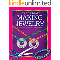 Making Jewelry (How-To Library)