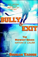 Bully & Exit (The Midwest Series Book 1) Kindle Edition