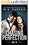 Chasing Perfection Vol. 4