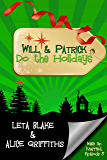 Will & Patrick Do the Holidays (Wake Up Married Book 3)