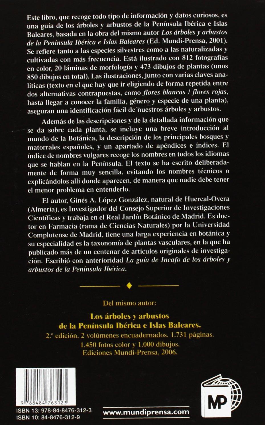 Guía de los árboles y arbustos de la Península Ibérica Botánica: Amazon.es: López González, Ginés: Libros