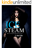 Ice Steam (Loving All Wrong Book 3)