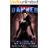 Killing Is My Business: A Supernatural Action Adventure Opera (Protected By The Damned Book 2)
