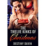 The Twelve Kinks Of Christmas: Hot Holiday Quickie Reads