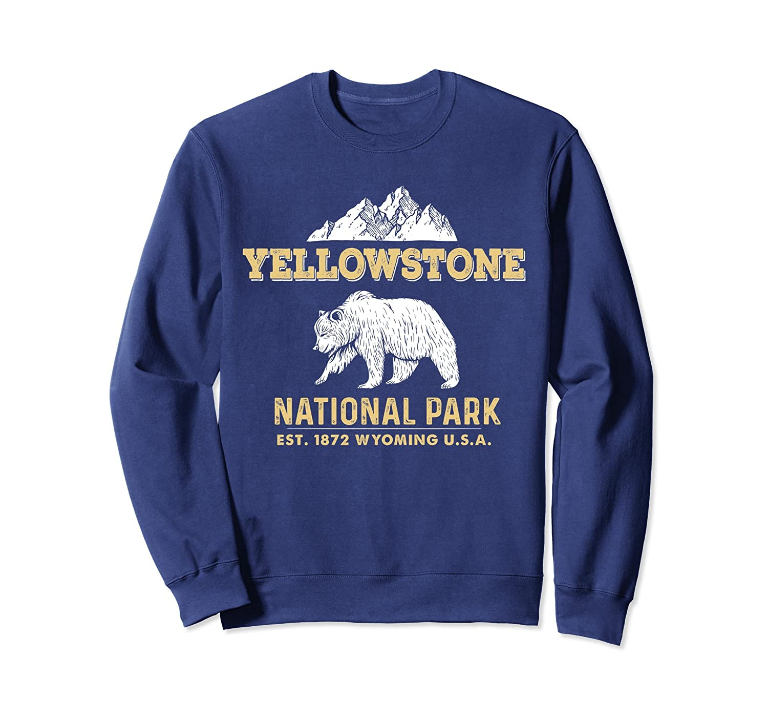 Yellowstone National Park Wyoming Grizzly Bear Sweatshirt-ah my shirt one gift