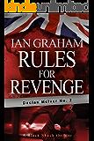 Rules for Revenge: A Declan McIver Novel (Black Shuck Thriller Series)