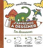 J'apprends à dessiner les dinosaures
