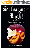 Frenzied Love (Salvaggio's Light Book 10)