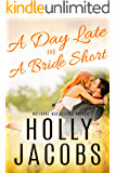 A Day Late and A Bride Short (Perry Square Book 2)