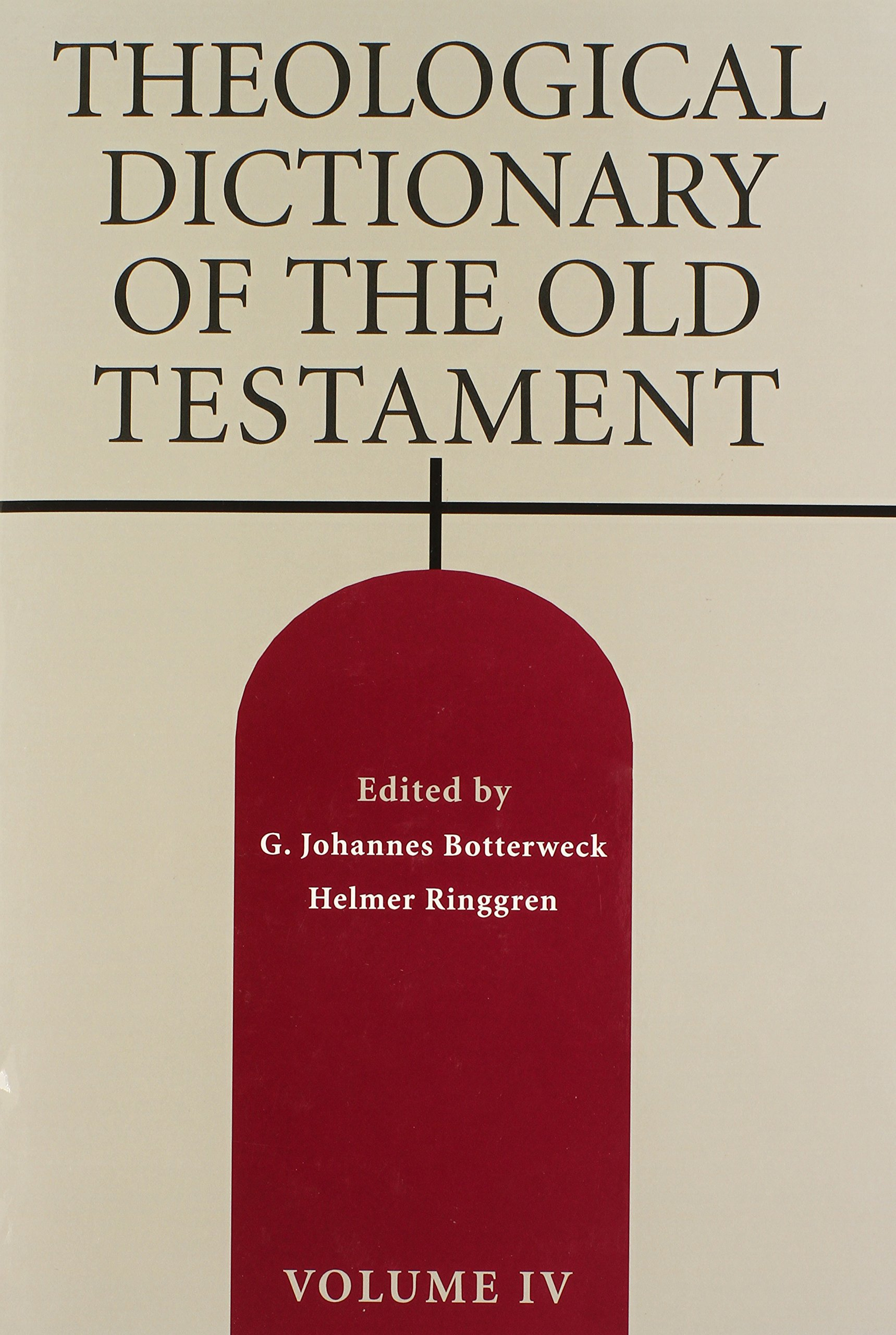 Theological Dictionary of the Old Testament, Vol. 4