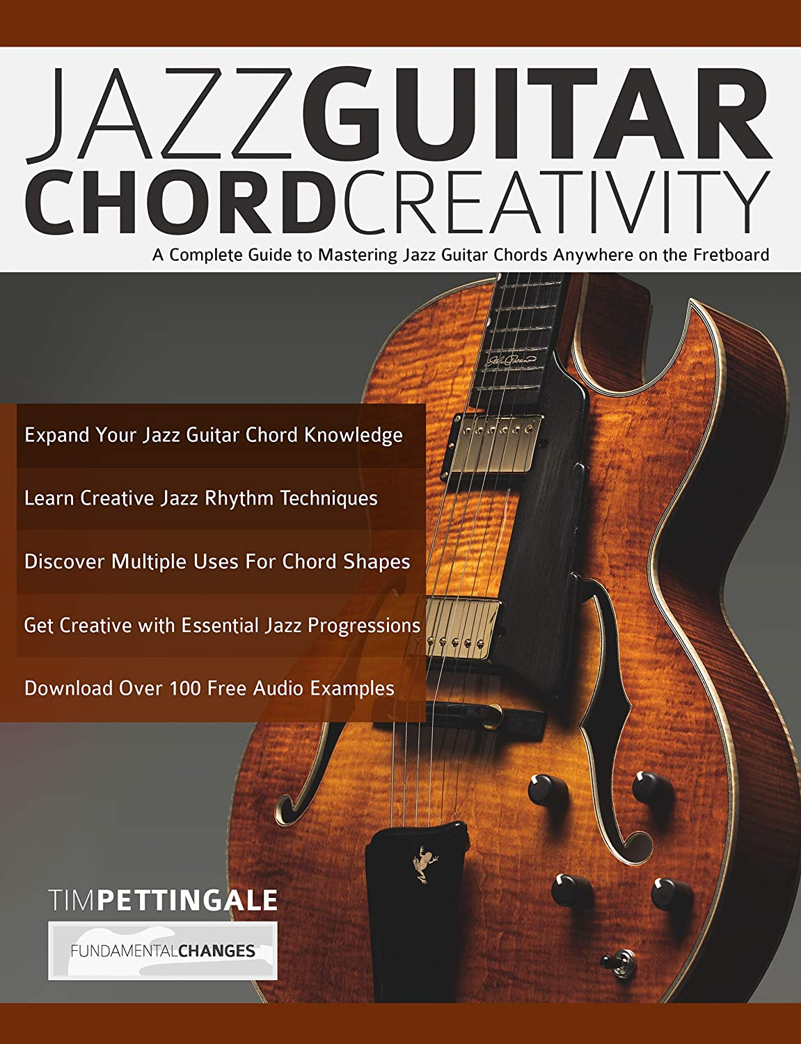 Jazz Guitar Chord Creativity: A Complete Guide to Mastering Jazz ...