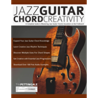 Jazz Guitar Chord Creativity: A Complete Guide to Mastering Jazz Guitar Chords Anywhere on the Fretboard book cover
