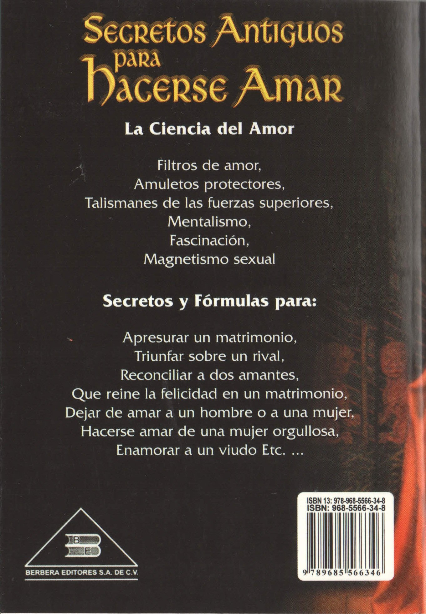 Secretos Antiguos para Hacerse Amar (Spanish Edition): Profesor H. Ridley: 9789685566346: Amazon.com: Books
