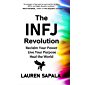 The INFJ Revolution: Reclaim Your Power, Live Your Purpose, Heal the World