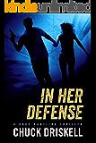 In Her Defense - A Gage Hartline Thriller (#4)