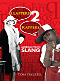 Flappers 2 Rappers: American Youth Slang (Dover Books on Americana)