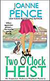 Two O'Clock Heist: An Inspector Rebecca Mayfield Mystery (The Rebecca Mayfield Mysteries Book 2)