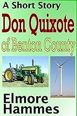 Don Quixote of Benton County Kindle Edition