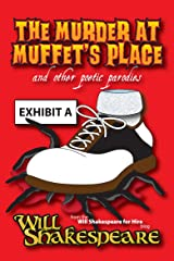 The Murder at Muffet's Place and Other Poetic Parodies Kindle Edition