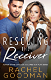 Rescuing the Receiver (How to Score Book 2)