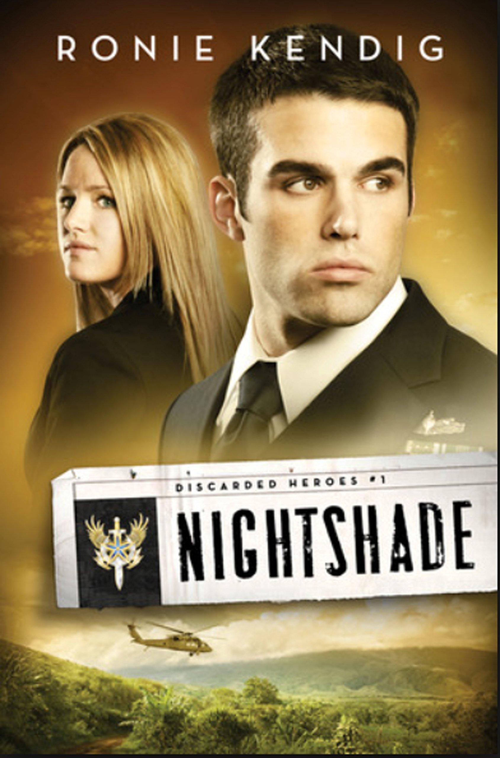 Nightshade (Discarded Heroes): Ronie Kendig: 9781617938535: Amazon.com:  Books