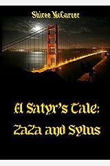 A Satyr's Tale: Zaza and Sylus (Satyr Shifter Series Book 2) Kindle Edition
