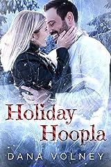 Holiday Hoopla Kindle Edition