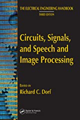 Circuits, Signals, and Speech and Image Processing (The Electrical Engineering Handbook) Kindle Edition