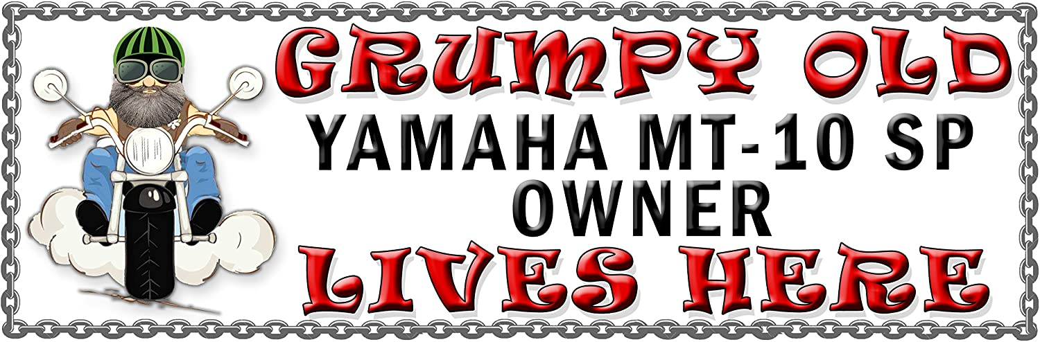 128H2 SHAWPRINT Grumpy Old YAMAHA MT-10 Owner Lives Here metal sign//plaque funny