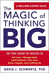 The Magic of Thinking Big Kindle Edition