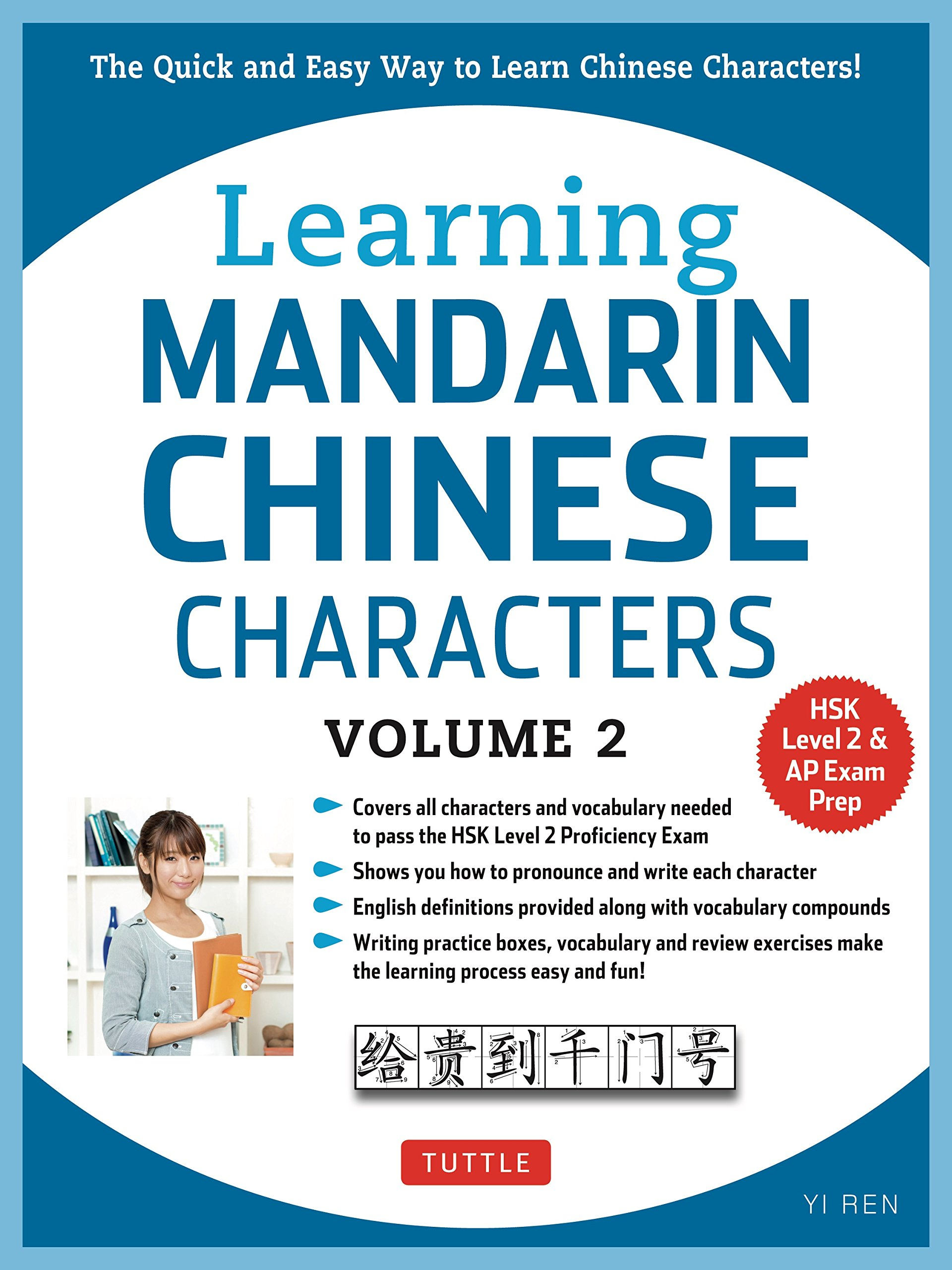 The Quick and Easy Way to Learn Chinese Characters! HSK Level 2 /& AP Study Exam Prep Book Learning Mandarin Chinese Characters Volume 2